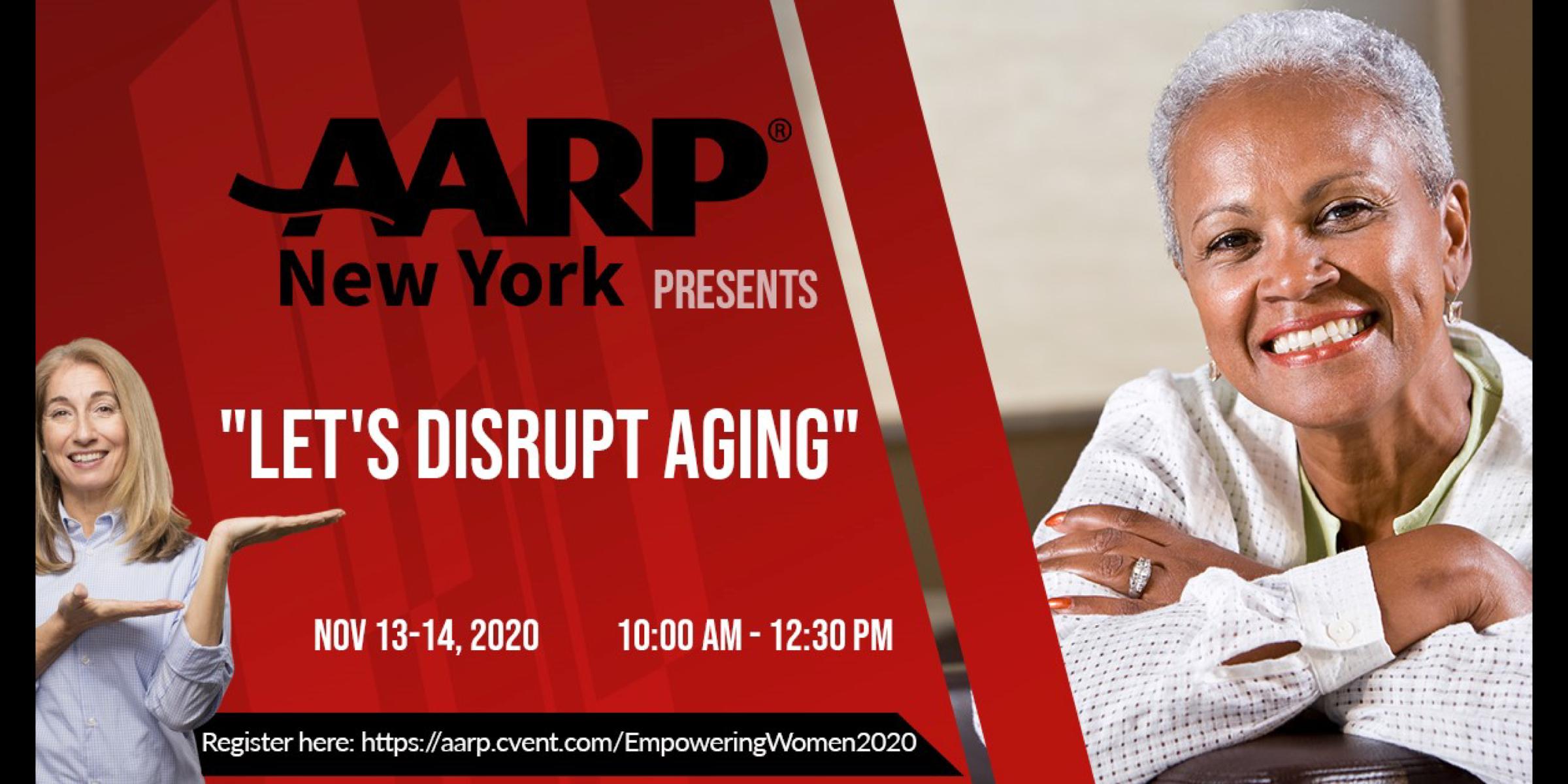 "AARPNY Presents ""Let's Disrupt Aging"""