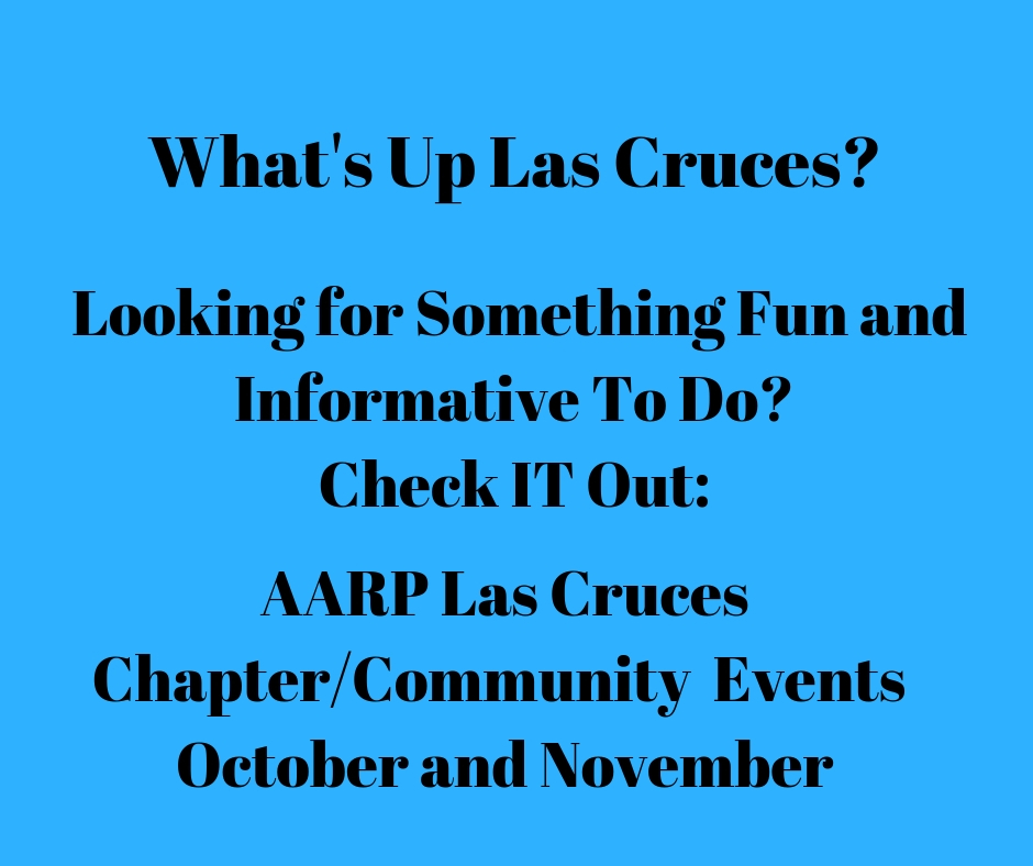 Las Cruces AARP Community Events -- October and November