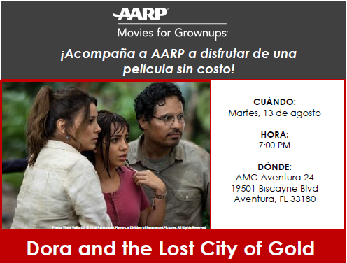 ¡Acompaña a AARP a disfrutar de una película sin costo! Dora and the Lost City of Gold!