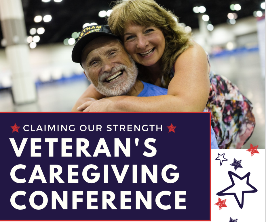 Claiming Our Strength Veteran's Caregiving Conference