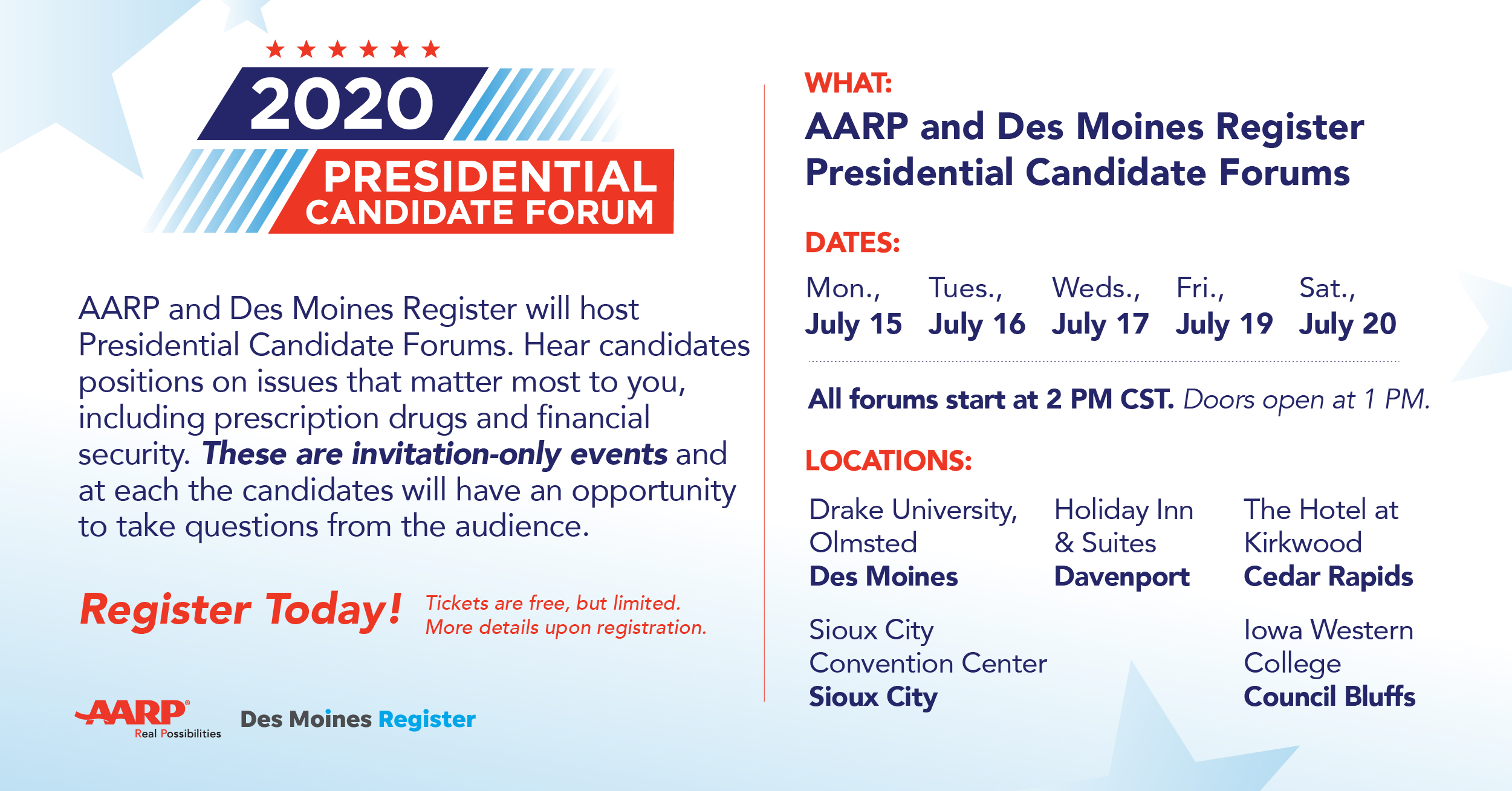 GET TICKETS - AARP and The Des Moines Register Iowa Presidential Candidate Forums