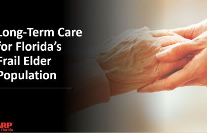 A New Vision for Long-Term Care in Florida