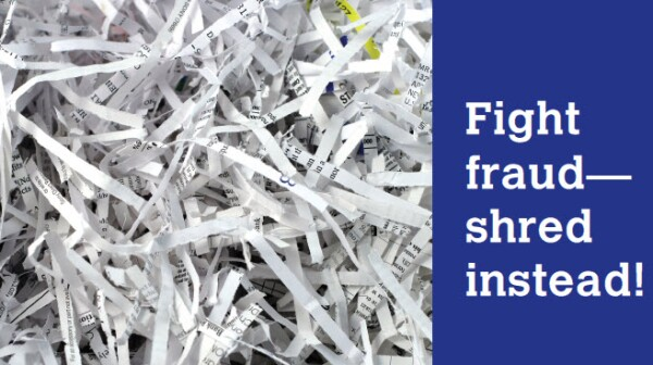 Fight fraud_shred instead