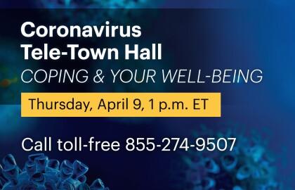 Coping & Your Well-being, AARP Coronavirus Teletown Hall