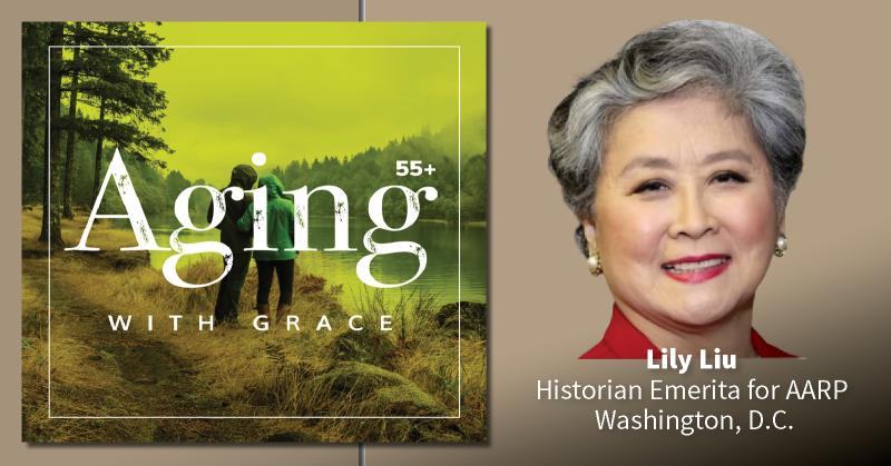 Lily Liu AARP historian emerita