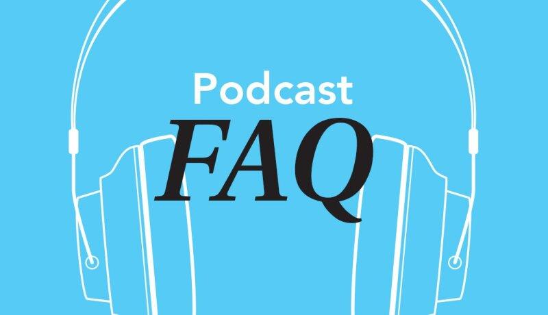 1140-new-podcast-faq.web.jpg