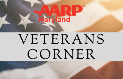AARP Maryland Veterans Corner