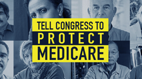 Medicare - Tell Congress to Protect Medicare