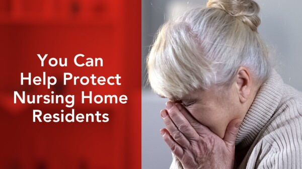You can help protect nursing home residents. Woman sitting alone