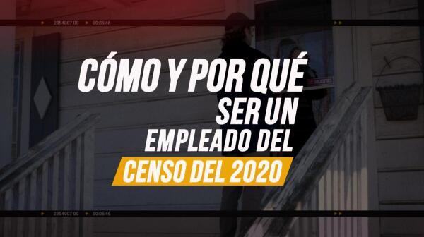 Cómo trabajar para el Censo del 2020