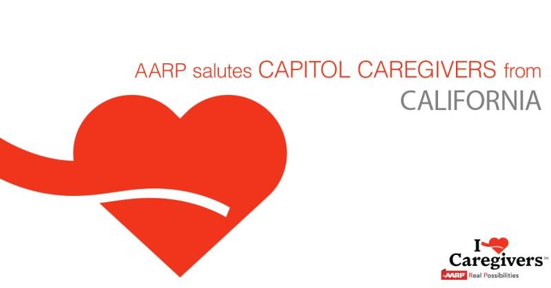 AARP Salutes California Capitol Caregivers