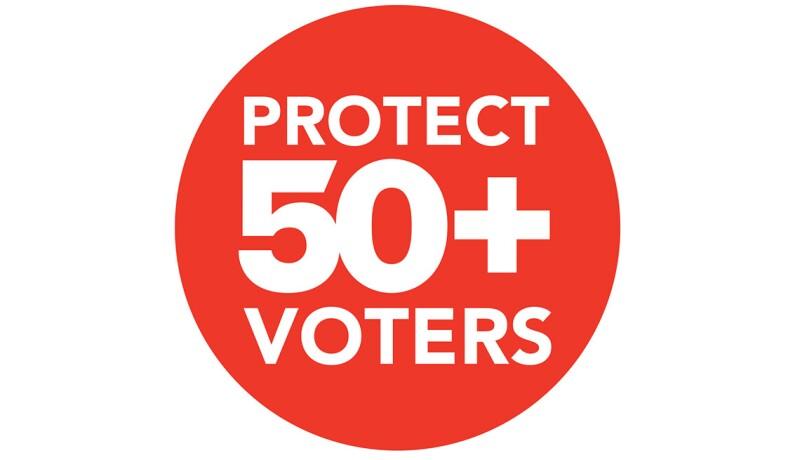 Protect 50 plus voters