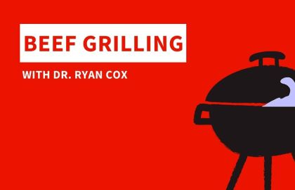 Beef Grilling with Dr. Ryan Cox