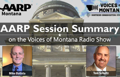 AARP Montana and Northern Broadcasting Team Up to Keep Montanans up-to-date on State's Legislative Session