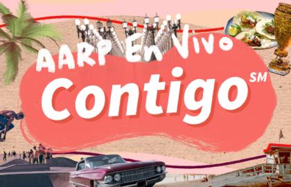 AARP En Vivo Contigo arranca en Los Ángeles