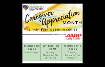 AARP Long Island Presents - Caregiver Appreciation Month Webinar Series