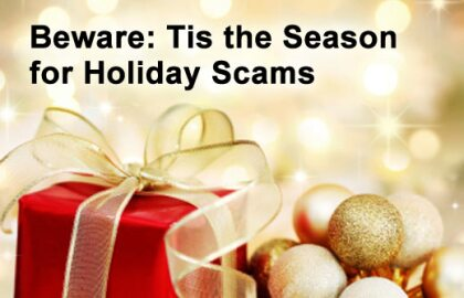 Don't Let Scammers Ruin Your Holidays