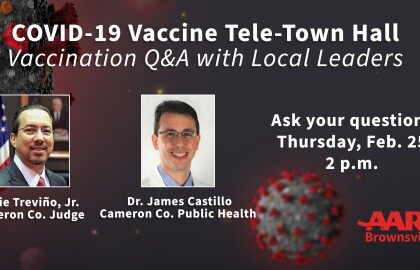 COVID-19 Vaccine Tele-Town Hall for Cameron County