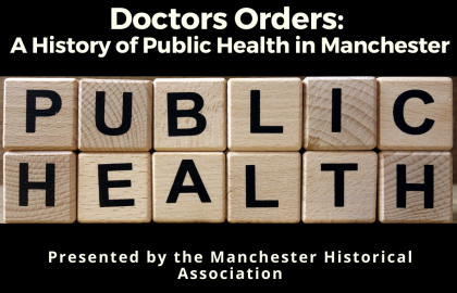 Doctors Orders: A History of Public Health in Manchester