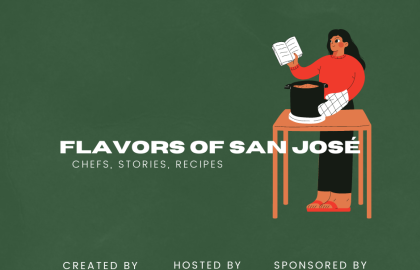 Flavors of San Jose: Meet Local Chefs and Learn New Recipes!