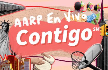 AARP En Vivo Contigo - Nueva Serie Digital