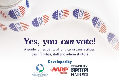 New Guide Spells Out Voting Rights of Maine Citizens Residing in Long-Term Care Facilities
