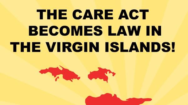VI Passes the CARE Act