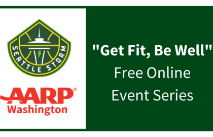 """AARP and the Seattle Storm Present """"Get Fit, Be Well"""" Free Online Event Series"""