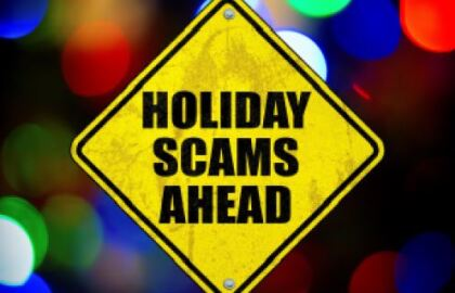 Watch Out for Scammers This Holiday Season