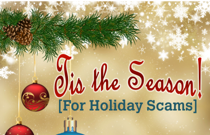 'Tis the Season for Holiday Scams