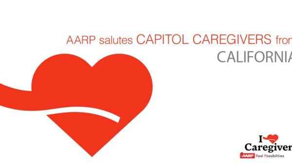 AARP Salutes California Capitol Caregivers