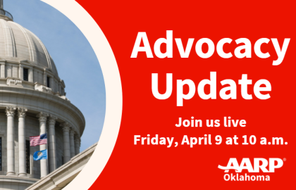 Join the AARP OK advocacy update on April 9