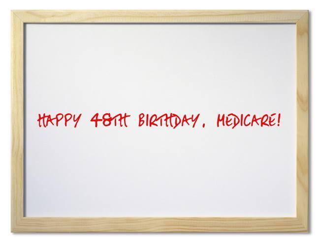 Happy Bday Medicare
