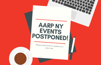 AARP New York Events Postponed!