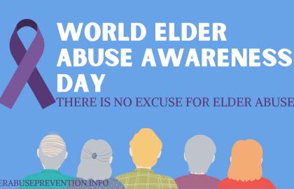 June 15th is World Elder Abuse Awareness Day!