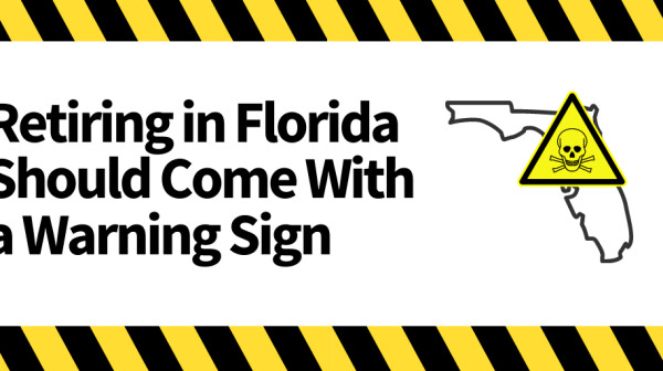 retiring in florida should come with a warning sign
