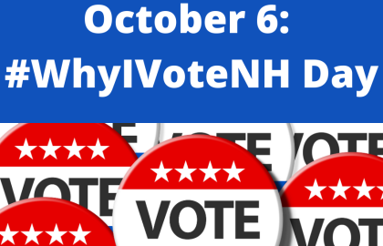 Flood Social Media with #WhyIVoteNH Day on 10.6.20
