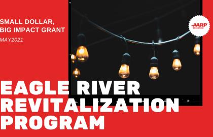Eagle River Revitalization Program wins AARP Small Dollar, Big Impact grant