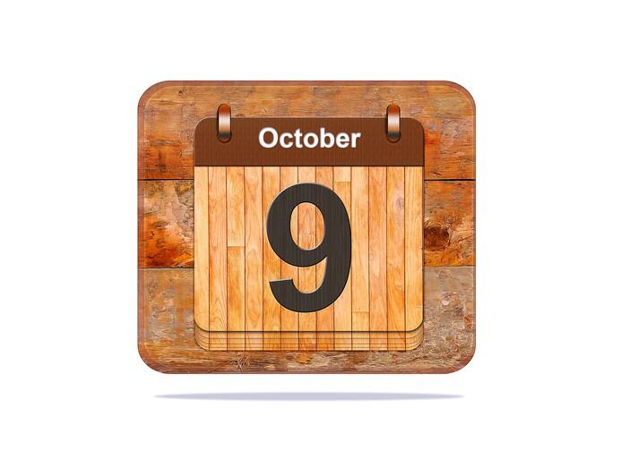 October 9.