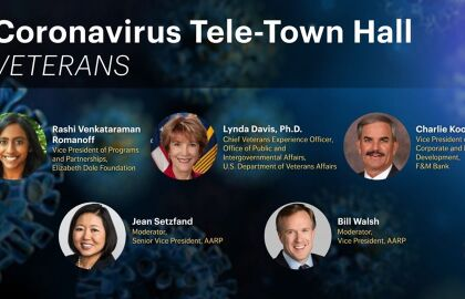 Questions & Answers from AARP Tele Town Hall: Supporting Veterans & Military Families (05/14/20)