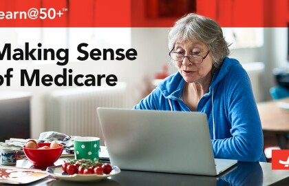 Make Sense Out of Medicare and Open Enrollment
