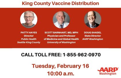 Director of Public Health Seattle & King County and Physician and Professor of Medicine at University of Washington to Participate in Coronavirus Vaccine Telephone Town Hall on Tuesday, February 16