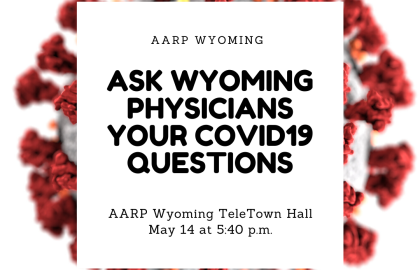 Sheridan Physicians Join AARP Wyoming For TeleTown Hall