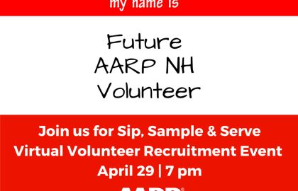 Sip, Sample & Serve @ AARP NH Virtual Volunteer Recruitment Event