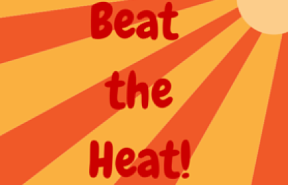 Take Extra Care to Avoid Heat-Related Illnesses and Symptoms