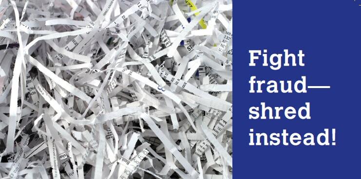 Fight fraud_shred instead