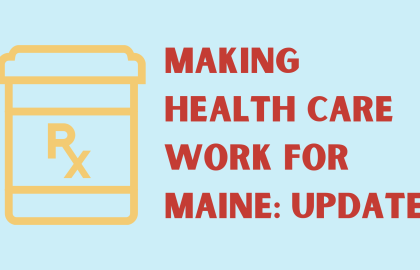 Making Health Care Work for Maine [Updated]