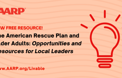 The American Rescue Plan Act and Older Adults: Opportunities and Resources for Local Leaders