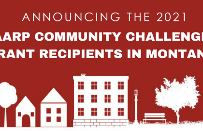 AARP Awards Three Montana Organizations with Community Grants as Part of its Successful…