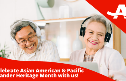 Celebrate Asian American & Pacific Islander Heritage Month with Us!